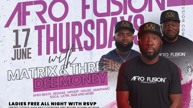 New  Afrofusion Thursdays : Afrobeats, Hiphop, Dancehall, Soca