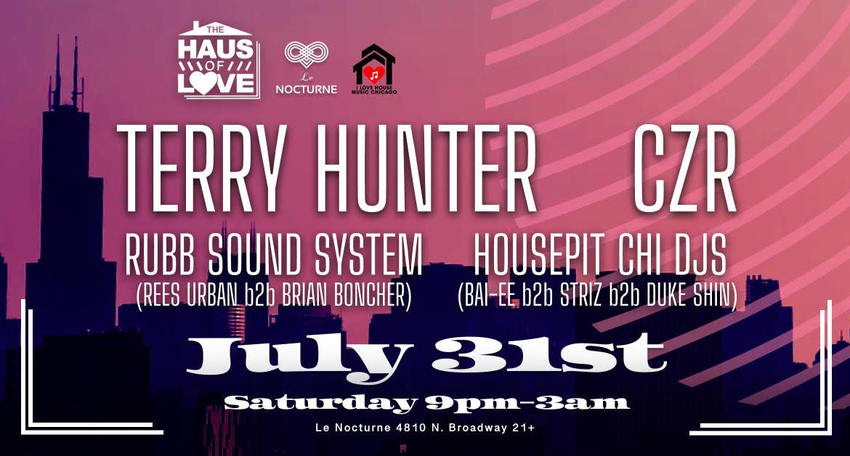 This Saturday! Chosen Fews Terry Hunter, CZR, Rubb Sound Sytem, Housepit Chi DJs. House Music.